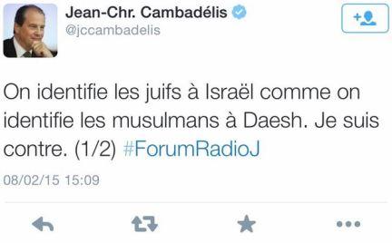 blog -Cambadélis assimile Israel a Daesh-tweet 1 du 8fev2015