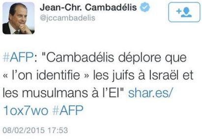 blog -Cambadélis soutenu par AFP qd il assimile Israel a Daesh-tweet 1 du 8fev2015