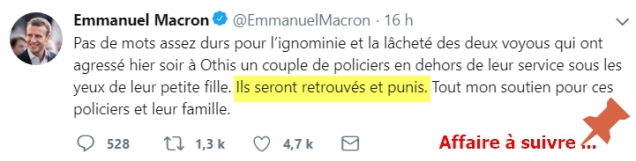 blog -policiers agresses en couple devant leur fillette-Othis-tweet de Macron juill2018jpg